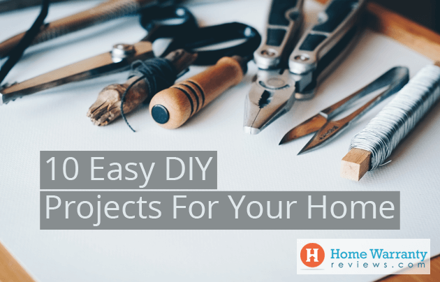 10 Easy DIY Projects For Your Home