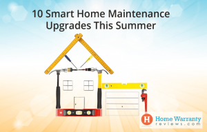 10 Smart Home Maintenance Upgrades This Summer