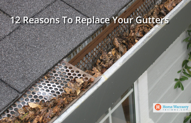 12 Reasons to Replace Your Gutters