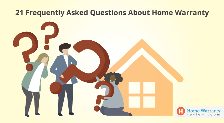 Frequently Asked Questions About Home Warranty