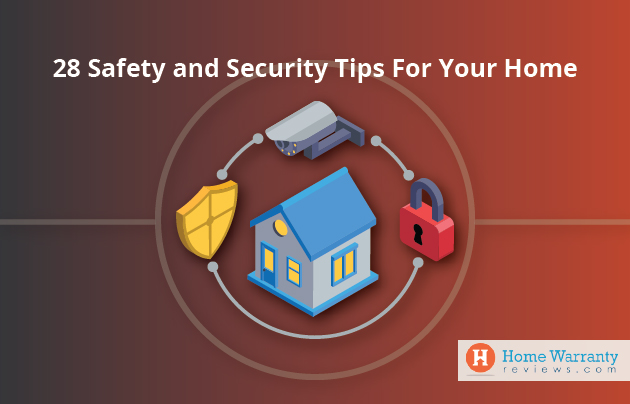 28 Safety and Security Tips For Your Home
