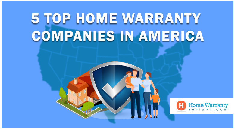 5 Top Home Warranty Companies in America