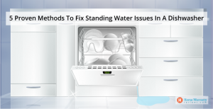 Fix Standing Water in Dishwasher