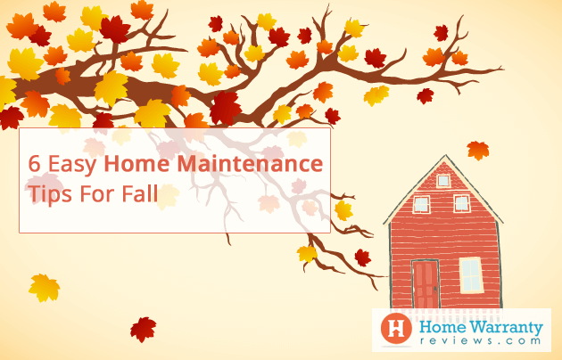 6 Easy Home Maintenance Tips For Fall of 2017