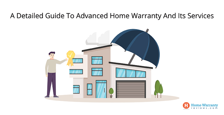 a-detailed-guide-to-advanced-home-warranty-and-its-services