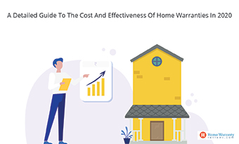 A Guide To The Cost And Effectiveness Of Home Warranties In 2020