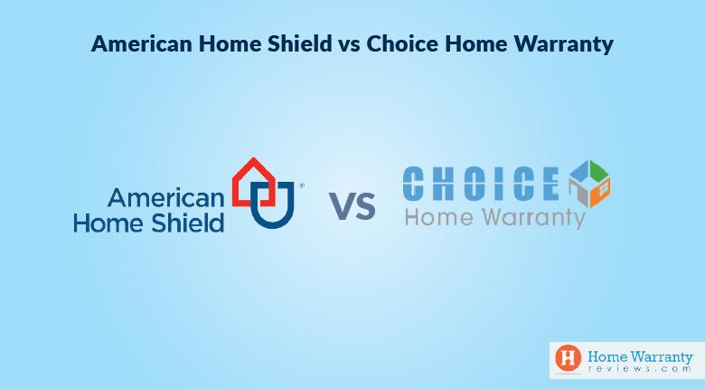 American Home Shield vs Choice Home Warranty