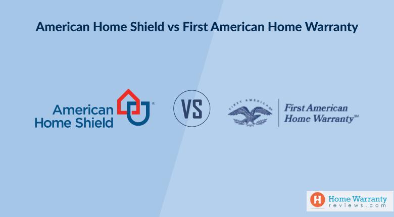 American Home Shield vs First American Home Warranty