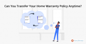 can-you-transfer-your-home-warranty-policy-anytime