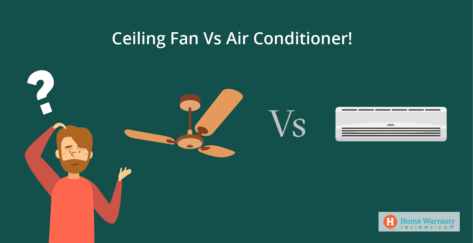 Ceiling Fan Vs The Air Conditioner! Which one should you go for?