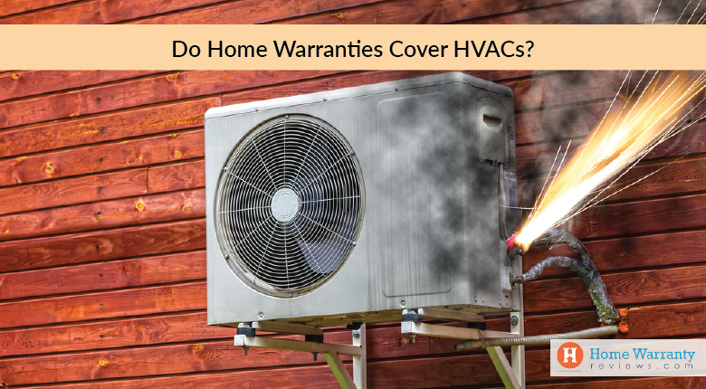 Do Home Warranties Cover HVACs?