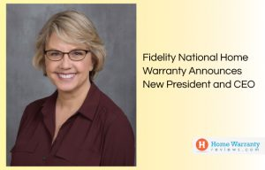 Fidelity National Home Warranty Announces New President and CEO