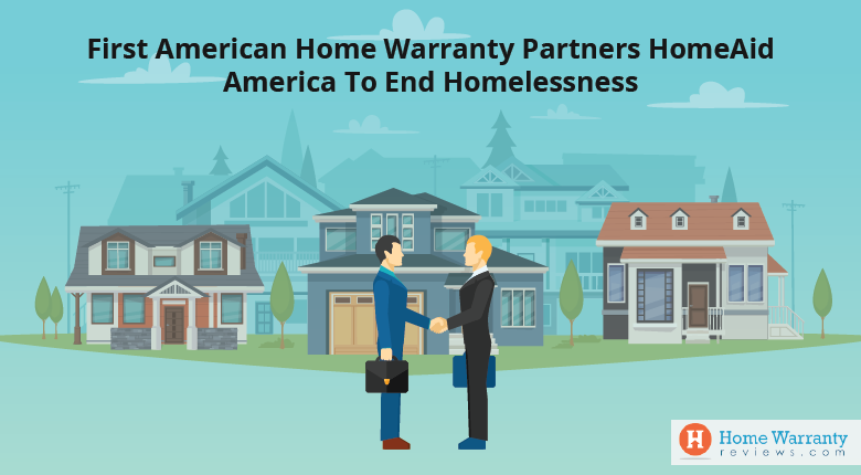 First American Home Warranty Partners HomeAid America to End Homelessness