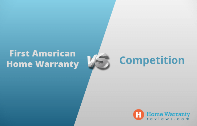 First American Home Warranty vs the competition