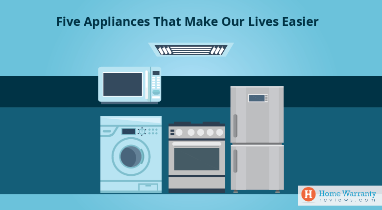 Five Appliances That Make Our Lives Easier