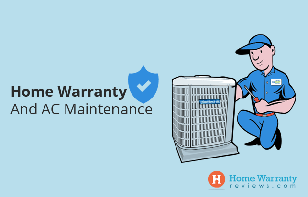 Home Warranty And AC Maintenance