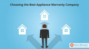 How To Choose the Best Appliance Warranty Company in 2019