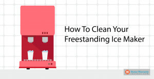 How To Clean Your Freestanding Ice Maker-01