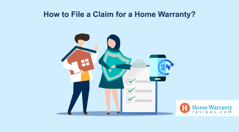How to File a Claim for a Home Warranty?