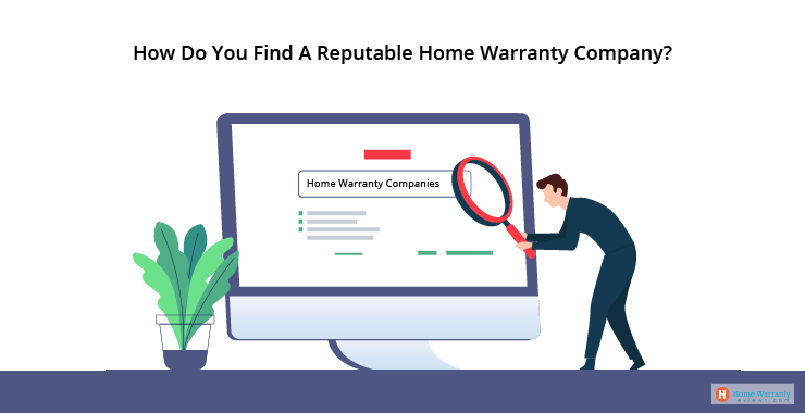 How Do You Find A Reputable Home Warranty Company?