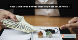 How_Much_Does_a_Home Warranty Cost in California (1)