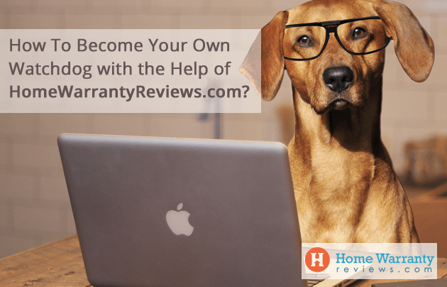 Become a Watchdog with the Help of HomeWarrantyReviews.com