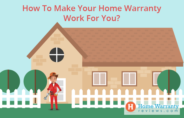 Make Your Home Warranty Work For You