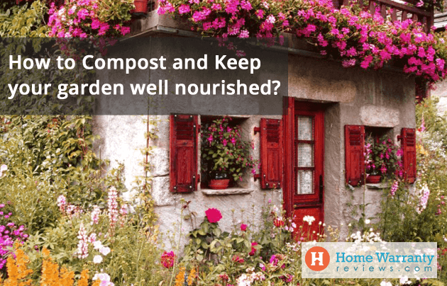 How to Compost and Keep Your Garden Well Nourished