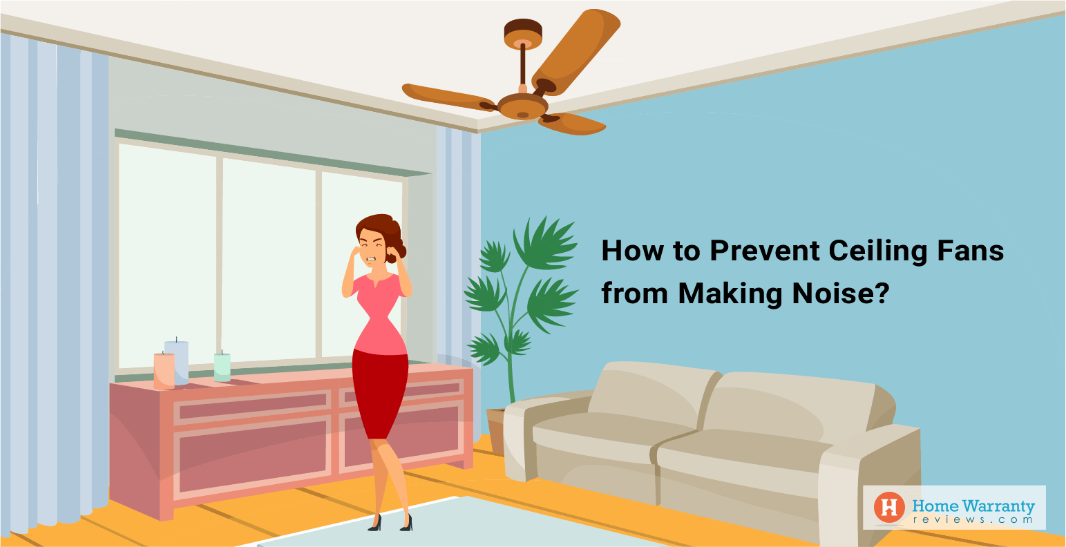 How to Prevent Ceiling Fans from Making Noise?