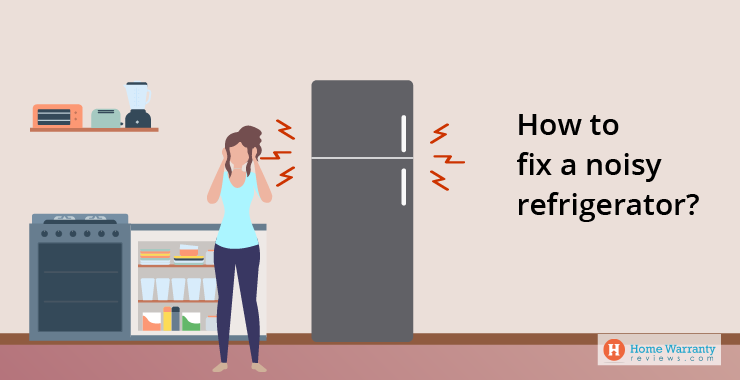 How to fix a noisy refrigerator?