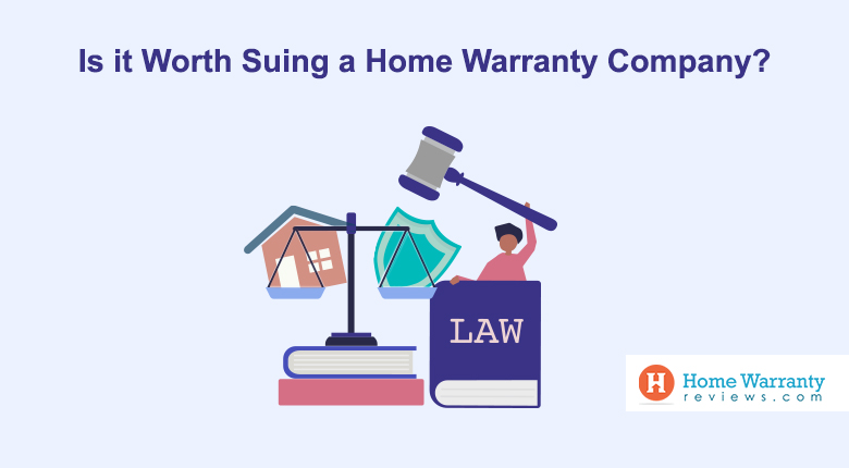 Is it Worth Suing a Home Warranty Company?