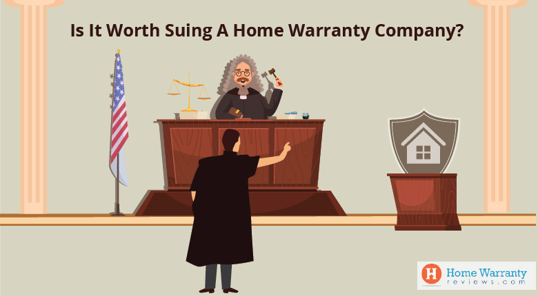 Is It Worth Suing A Home Warranty Company