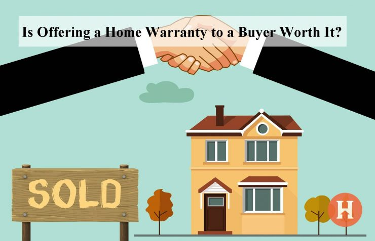 Is Offering A Home Warranty To A Buyer Worth It?
