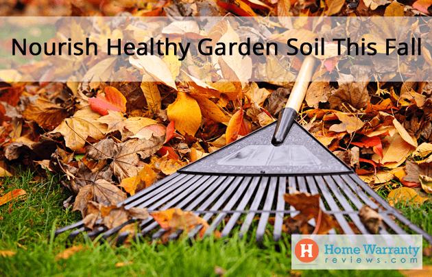 Nourish Healthy Garden Soil This Fall