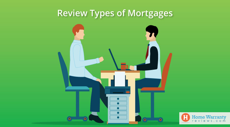 Review Types of Mortgages
