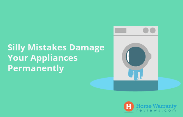 Silly Mistakes That Can Damage Your Appliances Permanently