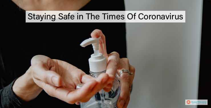 Staying Safe in The Times Of Coronavirus