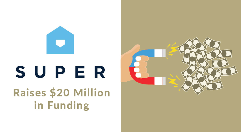 Super Raises $20 Million in its Series B Funding