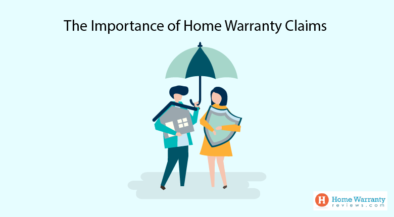 The importance of Home Warranty Claims