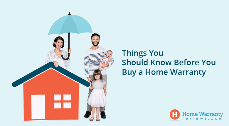Things You Should Know Before You Purchase a Home Warranty