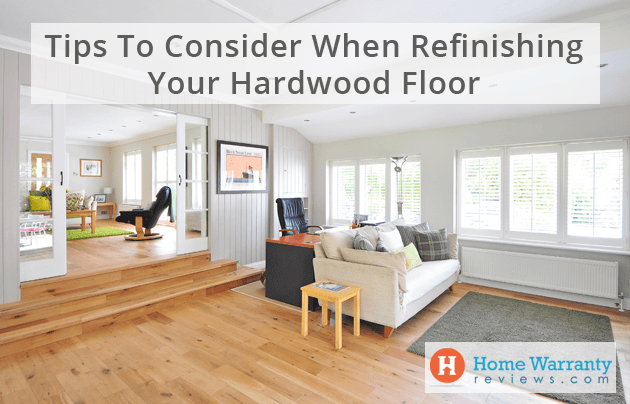 Tips to consider when refinishing your hardwood floor