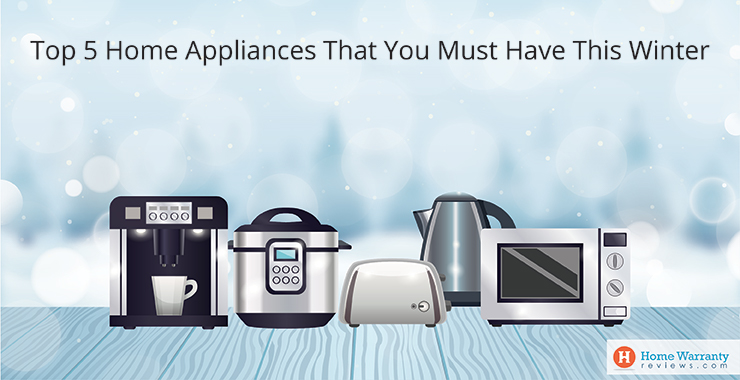 top-5-home-appliances-that-you-must-have-this-winter