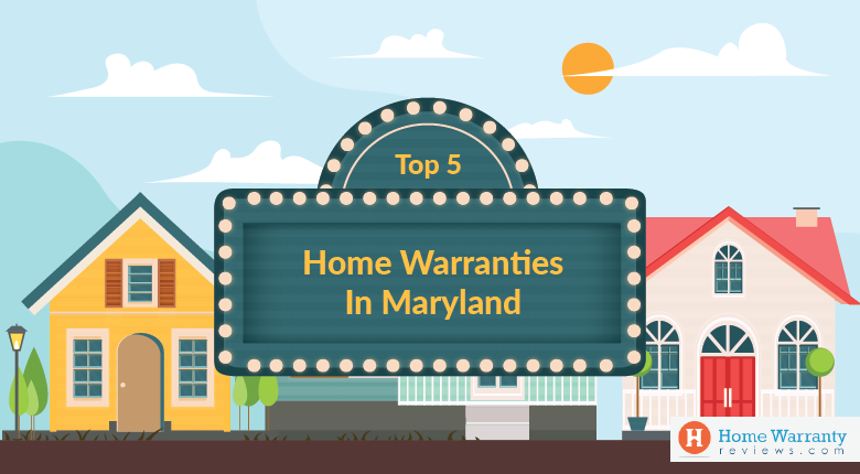 Top 5 Home Warranties in Maryland