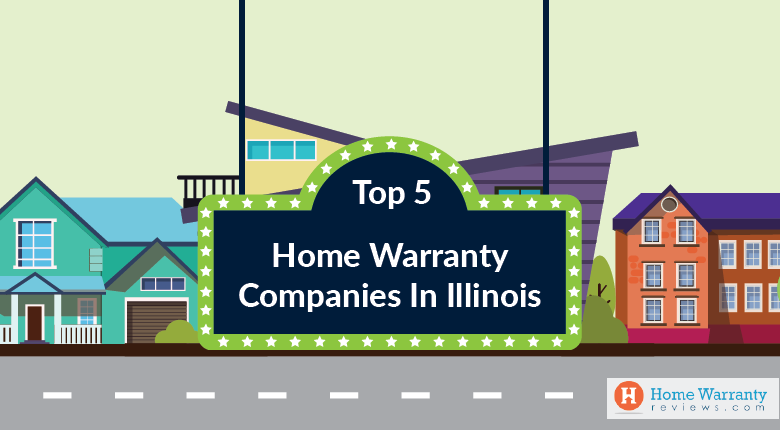 Top 5 Home Warranty Companies in Illinois
