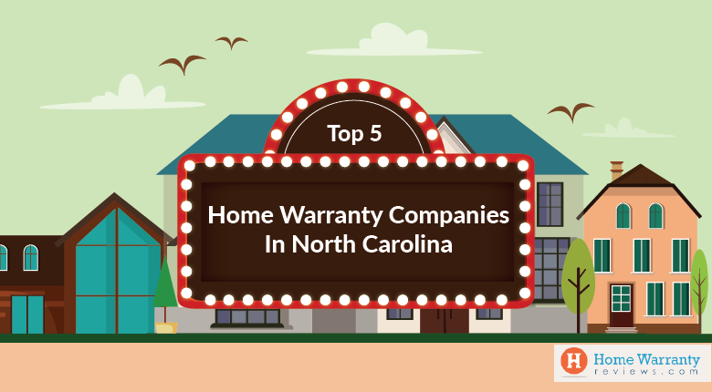 Top 5 Home Warranty Companies in North Carolina