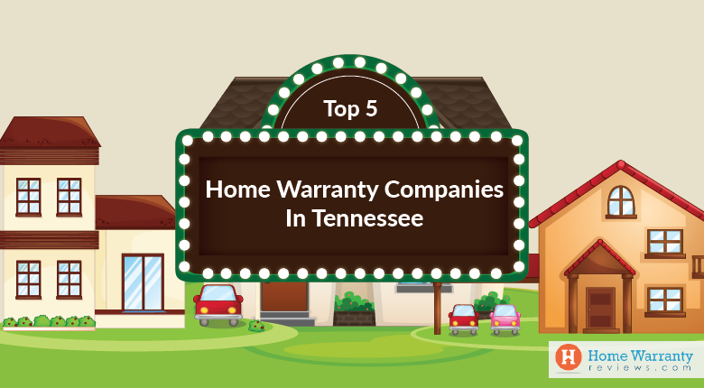 Top 5 Home Warranty Companies in Tennessee