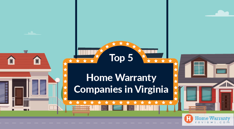 Top 5 Home Warranty Companies in Virginia