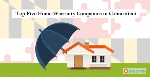 Top 5 Home Warranty Companies in Connecticut