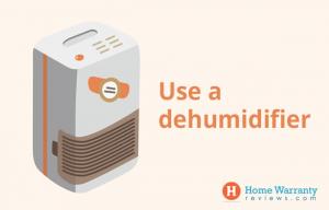 Use a dehumidifier