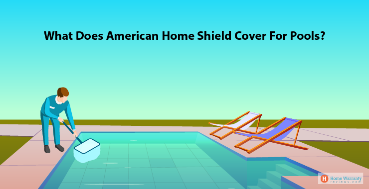 American Home Shield's pool coverage